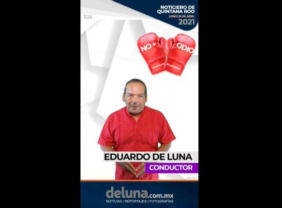Noticiero de Quintana Roo | Lunes 26 de Abril 2021