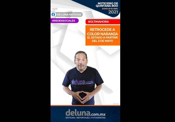 Noticiero de Quintana Roo | Jueves 29 de Abril 2021
