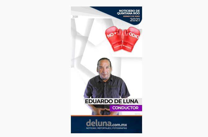 Noticiero de Quintana Roo | Viernes 11 de Junio 2021